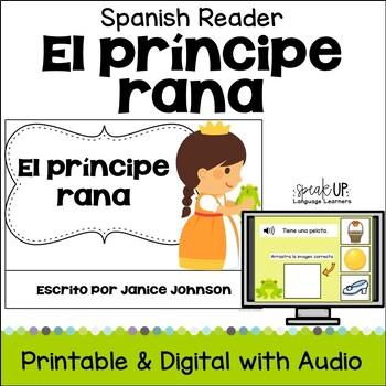 El príncipe rana Spanish Frog Prince Reader ~ Simplified f