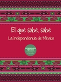 El que sabe, sabe: La Independencia de México
