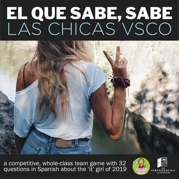 El que sabe, sabe game - Las chicas VSCO