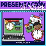 El reloj Presentation Telling Time in Spanish