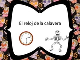 El reloj de la calavera: A chant for Day of the Dead