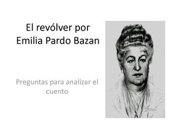 El revolver por Emilia Pardo Bazón