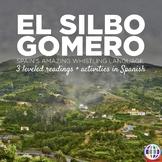 El silbo gomero - 3 leveled readings + activities in Spanish