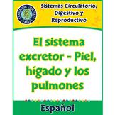 Sistemas Circulatorio, Digestivo y Reproductivo: Piel, hígado y los pulmones 5-8