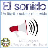 El Sonido Sound Mini Book and Worksheets in Spanish NGSS aligned
