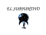 El subjunctivo (subjunctive)