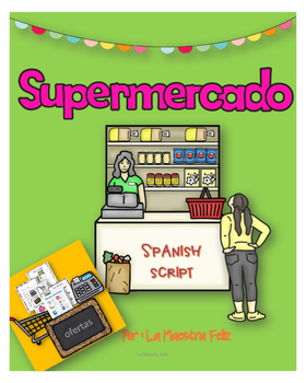 Spanish speaking. .El supermercado / The Supermarket