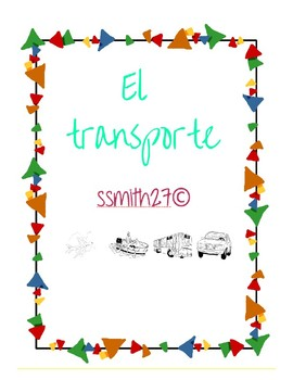 El transporte - Spanish Transportation