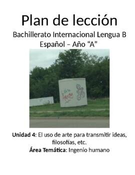 El uso de arte para transmitir ideas y filosofias: IB Spanish unit plans
