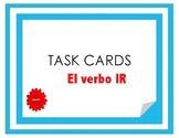 El verbo IR - Task Cards