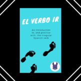 El verbo IR práctica - Practice with the verb IR - Spanish