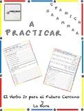The verb IR and the Time / El verbo IR y la Hora: A Practicar - Spanish Grammar