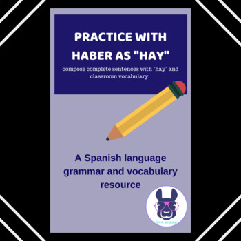 Haber as Hay - Sentence Composition - Spanish