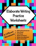 Elaborate Writing Practice