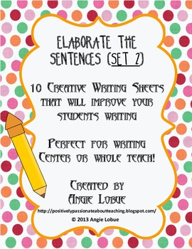 Elaborate/Enhance the Sentences - SET 2: Creative Writing
