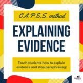 Elaborating or explaining evidence using C.A.P.E.S.