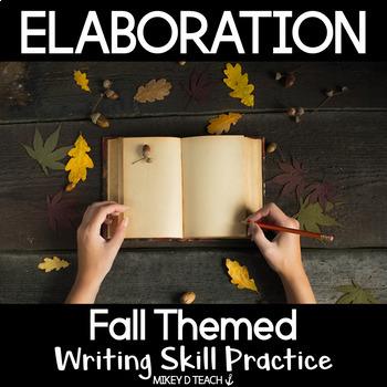 Elaboration - Adding Details to Personal Narratives