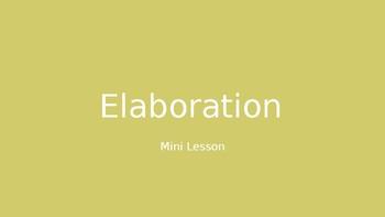 Elaboration Mini-lesson