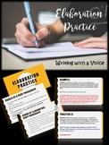 Elaboration Practice - Writing (Informative or Argumentative)
