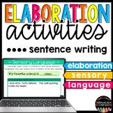 Elaboration Writing Activities Using Sensory Language