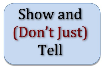 Elaboration and Details Lesson - Show and (Don't Just) Tell