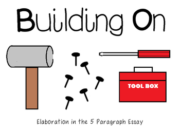 Elaboration in the 5 Paragraph Essay
