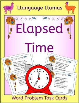 Elapsed Time Word Problem Task Cards