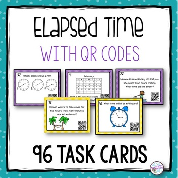 Elapsed Time  and Calendar Sense Task Cards with QR Codes