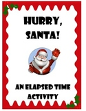 Elapsed Time Activity - Hurry, Santa!