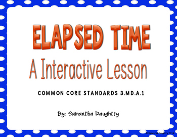 Elapsed Time- An Interactive Lesson for Google Classroom