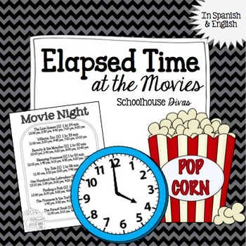 Elapsed Time FREE Activity:  At the Movies!  English & Spanish (3rd - 6th)