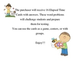 Elapsed Time Cards for a game, centers, or groups to prepa