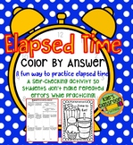 Elapsed Time Word Problems Color By Answer-A Self-Checking Elapsed Time Activity