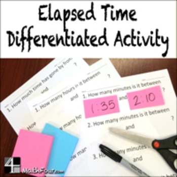 Elapsed Time Differentiated Worksheets