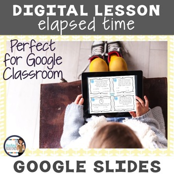 Elapsed Time Digital Interactive Lesson