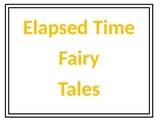 Elapsed Time Fairy Tale Project