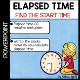 Elapsed Time: Find the Start Time (powerpoint)