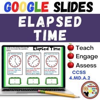 Elapsed Time - GOOGLE INTERACTIVE CLASSROOM!