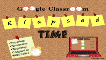 Time Google Classroom Practice