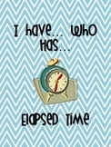 Elapsed Time I Have, Who Has ...