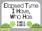 Elapsed Time I Have, Who Has Games: 3.MD.1, 4.MD.2