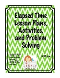 Elapsed Time Lesson Plans, Activities, and Problem Solving