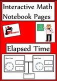 Elapsed Time Lesson for Interactive Math Notebooks