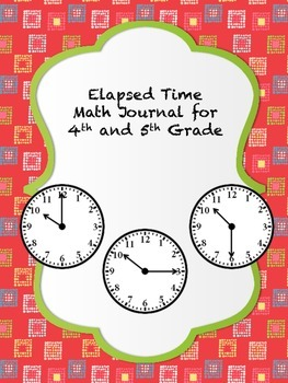 Elapsed Time Math Journal