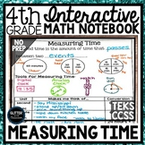 4th Grade Interactive Math Notebook - Elapsed Time - Measurement - Time - 4.8C