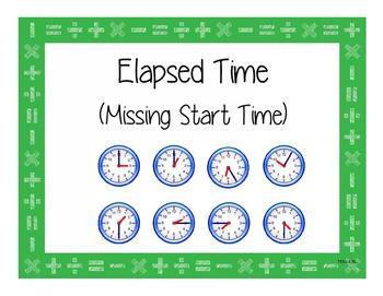 Elapsed Time Missing Start Time Task Cards TEKS 3.7C/4.8C