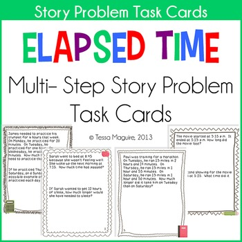 math worksheet : elapsed time multi step story problems task cards by tessa maguire : Elapsed Time Word Problems