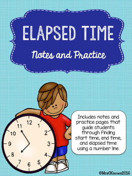 Elapsed Time Notes and Practice