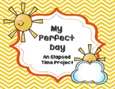 Elapsed Time Project - My Perfect Day