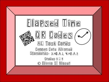 Elapsed Time QR Codes Above Level Task Cards - Common Core